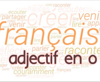 adjectif en o cours