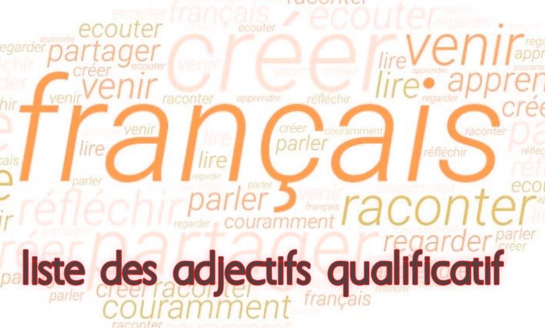 adjectif qualificatif