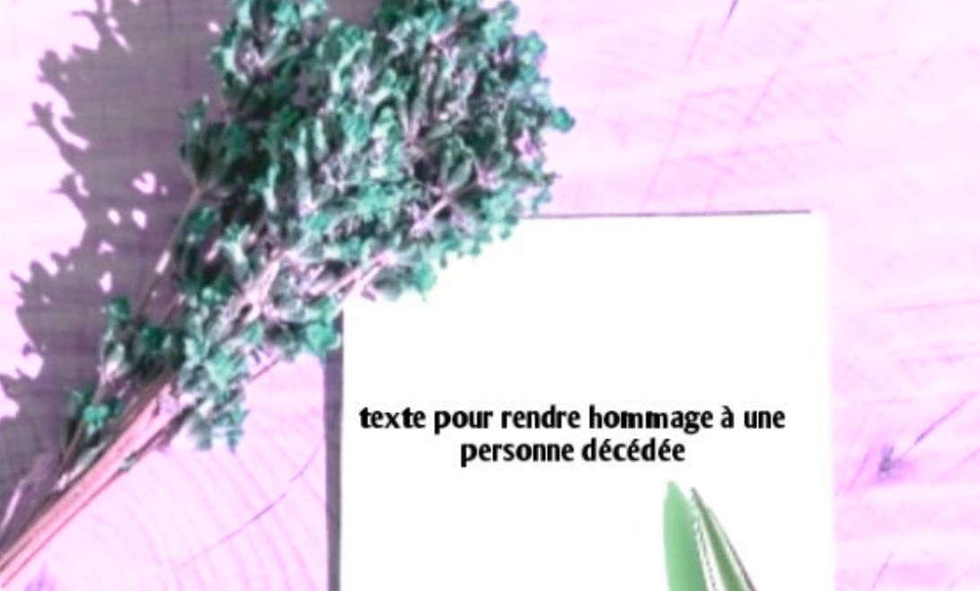 texte pour rendre hommage à une personne décédée