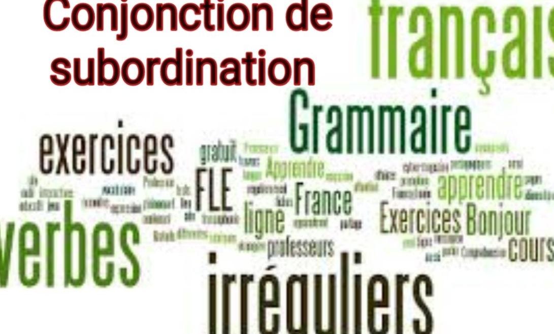 Conjonction de subordination en français