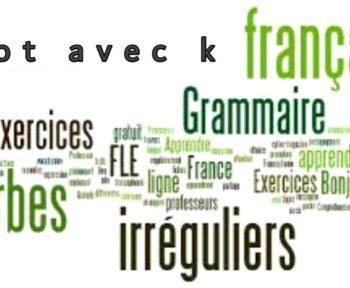 Mot avec k – plus utilisé en français